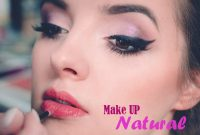 Skin Care, How To Make Up Naturaly For A Daily Uses